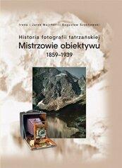 Historia fotografii tatrzańskiej 1859-1939