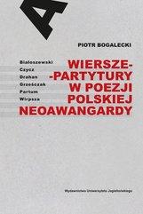 Wiersze-partytury w poezji polskiej neoawangardy