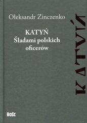 Katyń Śladami polskich oficerów