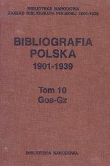 Bibliografia polska 1901-1939 Tom 10 Gos-Gz