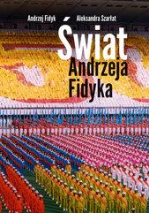 Świat Andrzeja Fidyka