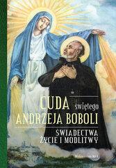 Cuda świętego Andrzeja Boboli