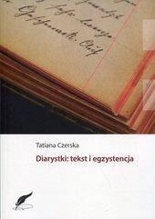 Diarystki: tekst i egzystencja