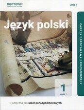 Język polski 1 Część 1 Podręcznik Linia 2 Zakres podstawowy i rozszerzony