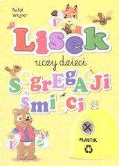 Lisek uczy dzieci segregacji śmieci. Plastik