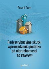 Redystrybucyjne skutki wprowadzenia podatku od nieruchomości ad valorem