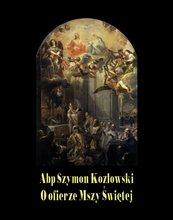 O ofierze Mszy Świętej
