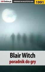 Blair Witch - poradnik do gry