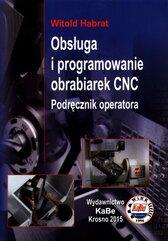 Obsługa i programowanie obrabiarek CNC Podręcznik operatora