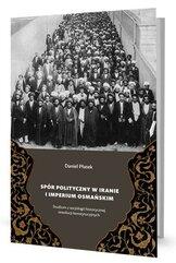 Spór polityczny w Iranie i Imperium Osmańskim