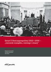 Senat II Rzeczypospolitej (1922-1939) rzecznik rozsądku rozwagi i miary