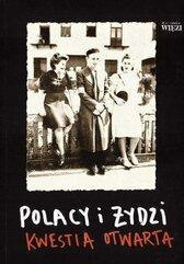 Polacy i Żydzi - kwestia otwarta