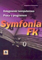 Księgowość komputerowa. Praca z programem Symfonia Fk