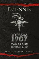 Dziennik Wyprawa 1907 Zakazane kopalnie