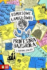 Komiksowe łamigłówki Profesora Bazgroła i zgranej paczki