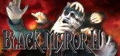 Black Mirror II (PC) Steam
