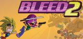 Bleed 2 (PC) Klucz Steam