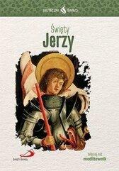 Skuteczni Święci - Święty Jerzy