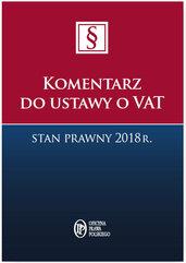 Komentarz do ustawy o VAT Stan prawny 2018 r.