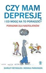 Czy mam depresję i co mogę na to poradzić? Poradnik dla nastolatków