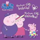 Peppa Pig Opowieści na dobranoc Kocham Cię Babciu i Dziadku!