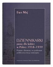 Dziennikarki prasy dla kobiet w Polsce 1918-1939.
