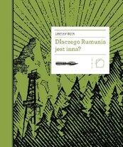 Dlaczego Rumunia jest inna?