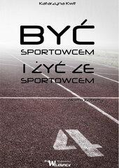 Być sportowcem i żyć ze sportowcem
