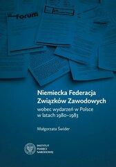 Niemiecka Federacja Związków Zawodowych wobec wydarzeń w Polsce w latach 1980-1983