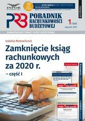Zamknięcie ksiąg rachunkowych za 2020 r. Część 1