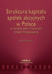 Struktura kapitału spółek akcyjnych w Polsce w świetle teorii hierarchii źródeł finansowania