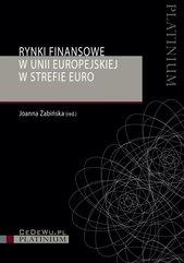 Rynki finansowe w Unii Europejskiej w strefie euro.
