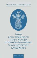 Dzieje rodu Krasuskich herbu Nowina z Piasków-Druszkowa w województwie krakowskim
