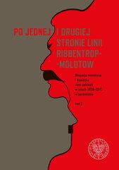 Po jednej i drugiej stronie linii Ribbentrop-Mołotow