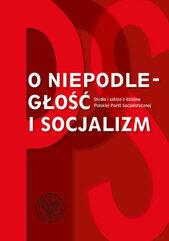 O niepodległość i socjalizm
