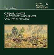 O pięknej Wandzie i Krzywoustym Bolesławie