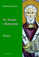 Święty Nicetas z Remezjany. Pisma