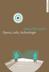 Opera ciała technologie