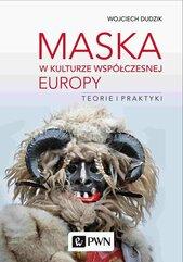 Maska w kulturze współczesnej Europy