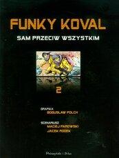 Funky Koval 2 Sam przeciw wszystkim