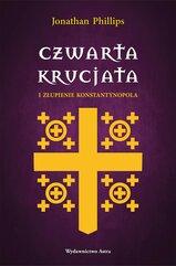 Czwarta krucjata i złupienie Konstantynopola