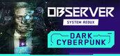 Observer: System Redux Steam