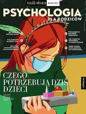Psychologia dla rodziców 1/2021. Wysokie Obcasy. Wydanie specjalne