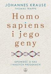 Homo sapiens i jego geny. Opowieść o nas i naszych przodkach