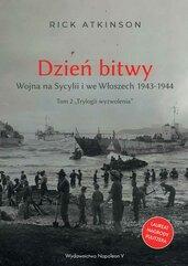 Dzień bitwy. Wojna na Sycylii i we Włoszech 1943-1944
