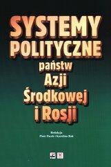 Systemy polityczne państw Azji Środkowej i Rosji