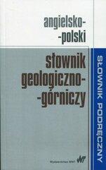 Angielsko-polski słownik geologiczno-górniczy