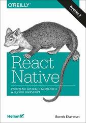 React Native Tworzenie aplikacji mobilnych w języku JavaScript