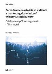 Zarządzanie wartością dla klienta a marketing doświadczeń w instytucjach kultury