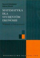 Matematyka dla studentów ekonomii Wykłady z ćwiczeniami